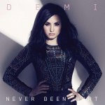 Demi Lovato - Never Been Hurt