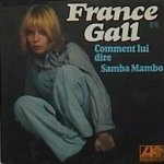 France Gall - Comment lui dire