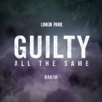 Linkin Park - Guilty All The Same (Radio Edit)