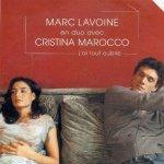 Marc Lavoine et Cristina Marocco - J'ai tout oublié