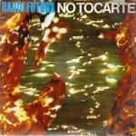 Radio Futura - No tocarte