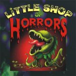 Little shop of horrors - Feed me Seymour