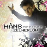 Måns Zelmerlöw - Brother Oh Brother
