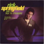 Rick Springfield - Dont talk to strangers