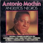 Antonio Machín - Angelitos negros