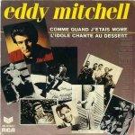Eddy Mitchell - Comme quand j'etais mome