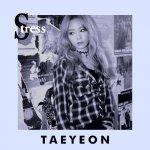 Taeyeon - Stress