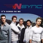 N'Sync - It's Gonna Be Me
