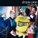 Simple Plan - I'm Just A Kid