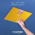 Synapson feat Anna Kova - All in You