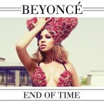 Beyoncé - End Of Time