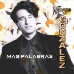 Jorge González - Más palabras