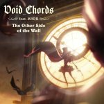 Void_Chords feat.MARU - The Other Side of the Wall (TV)