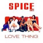 Spice Girls - Love Thing