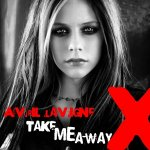 Avril Lavigne - Take Me Away
