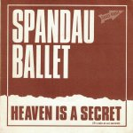 Spandau Ballet - Heaven is a secret