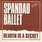 Spandau Ballet - Heaven is a secret