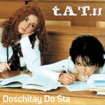 t.A.T.u. - Doschitay Do Sta