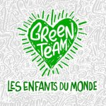 Green Team - Les Enfants du monde