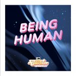 Steven Universe Future - Being Human