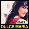 Dulce María - Inevitable