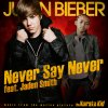 Justin Bieber & Jaden Smith - Never Say Never