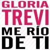 Gloria Trevi - Me río de ti