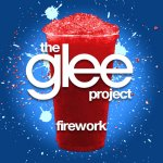 The Glee Project - Firework