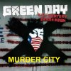 Green Day - Murder City