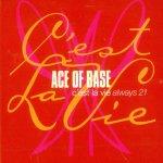 Ace of Base - C'est La Vie