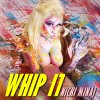 Nicki Minaj - Whip It