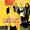 The September When - Cries Like A Baby